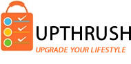 UpThrush | Upgrade Your LifeStyle